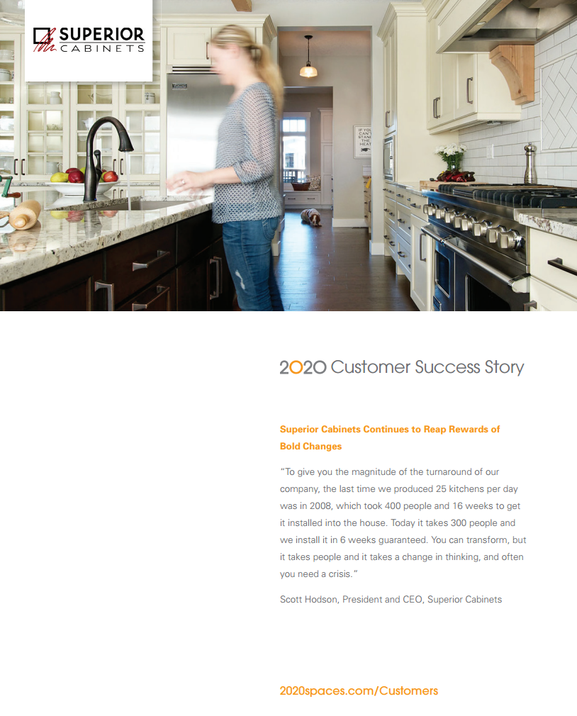 <h1>EDITORIAL FEATURE: 2020 CUSTOMER SUCCESS STORY - SUPERIOR CABINETS CONTINUES TO REAP REWARDS OF BOLD CHANGES BY CELESTE POIRIER</h1>