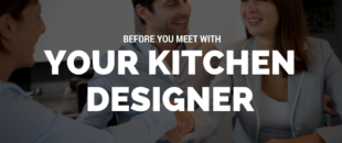 Before You Meet With Your Kitchen Designer