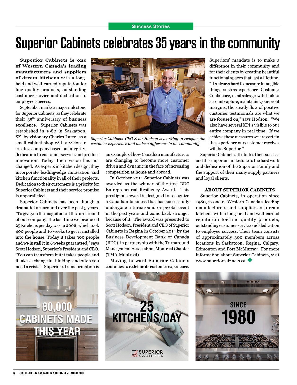 <h1>SUPERIOR CABINETS EDITORIAL FEATURE:  Superior Cabinets celebrates 35 years in the community</h1>