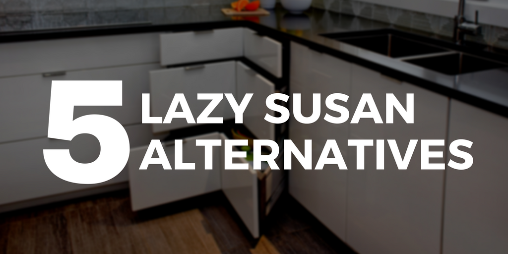 5 Lazy Susan Alternatives Superior Cabinets Blog