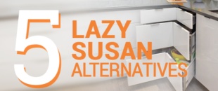 5 Lazy Susan Alternatives