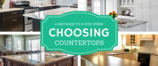 4 Mistakes to Avoid When Choosing Countertops