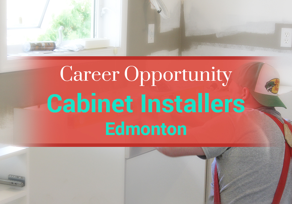 Cabinet Installers - Edmonton   Superior Cabinets