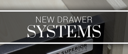New Drawer Systems