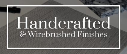 The Next Generation of Wire Brushed MDF Finishes