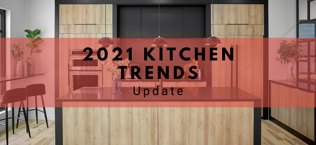 Blog – 2021 Kitchen Trends Update by Superior Cabinets. Author- Shahan Fancy.
